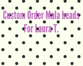 Custom order for Laura; labradorite mala beads