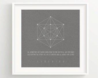 """Firebird Sacred Geometry Print -black and gray backgrounds - Quote """"All Geometries are sacred..."""" - Wall Art"""