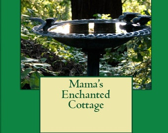 Mama's Enchanted Cottage storybook for everyone, Ireland, St. Patrick, Irish, magic, dreamer, england, cotswold, american girl dollhouse