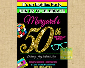 Eighties Birthday Invite ANY AGE, 30th, 40th, 50th, 60th, 70th, 80th, 90th Birthday, 80s Birthday, Eighties Invitation, Back to the 80's