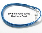 14 to 24 inch Sky Blue Suede Necklace Cord, Blue Pendant Cord, Blue Charm  Cord, Faux Suede Cord, Lobster Clasp, Jewelry Accessory, Custom