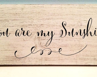 You are My Sunshine Wood Sign 12 x 5.5 Cantoni Basic Font