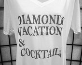Diamonds, Vacation & Cocktails Short Sleeve