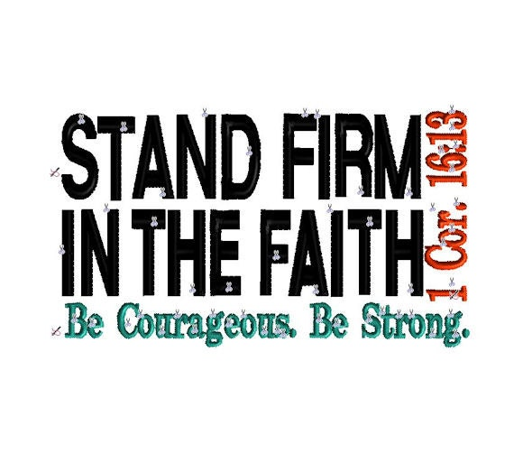 Stand Firm Designs : Corinthians stand firm in the faith be by