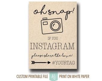 Instagram Sign For the Wedding Reception- Custom Hashtag Sign- Printable Wedding Decoration- Custom Wedding Photo Sign for the DIY Bride