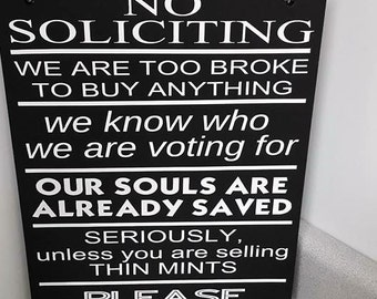 No Soliciting Funny Sign