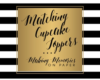 Matching Cupcake Toppers or Party Tags