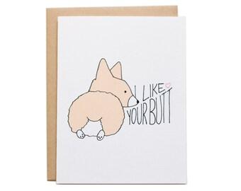 I Like Your Butt Card, Corgi Card, Corgi Butt, Funny, Relationship, Corgi Anniversary Card, Valentines Card, Corgi Valentine, Dog Valentine