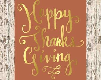 Burnt Orange and Gold Happy Thanksgiving Print Fall decor printable Gold thanksgiving orange thanksgiving gold foil print