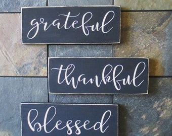 Grateful Thankful Blessed Wood Sign, Set of 3 Signs, Thanksgiving Decor, Fall Sign, Farmhouse Decor, Holiday Decor, Fall Sign