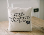 Personalized Throw Pillow - Together is Our Favorite Place To Be, couple, wedding, engagement gift, wedding shower, throw, cushion