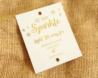 Wedding Sparkler Tags 'Let love Sparkle' Personalised with Bride & Groom's names and wedding date and time in Gold/Silver/Copper/Colour Foil