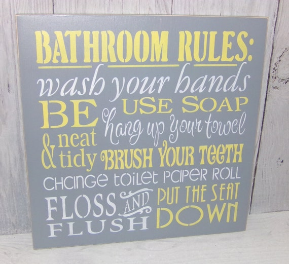 grey and yellow bathroom. Like this item  Bathroom Rules Wash Your Hands Sign Change The