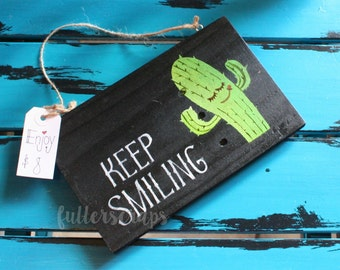 keep smiling wooden sign