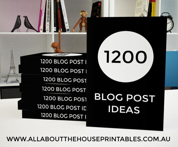 1200 Blog Post Ideas Ebook printable blogging, blog post ideas, blog topic, blog headlines, blog brainstorm, editable worksheet, instant DL