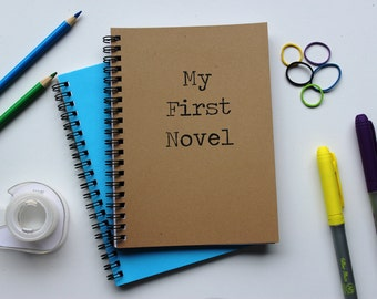 My First Novel - 5 x 7 journal
