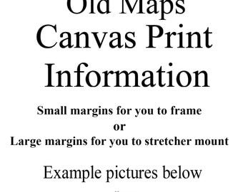 OldMap Store Canvas Print Information - (Not a Sale Item)