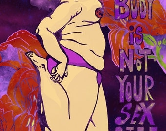 My Body Is Not Your Sex Object