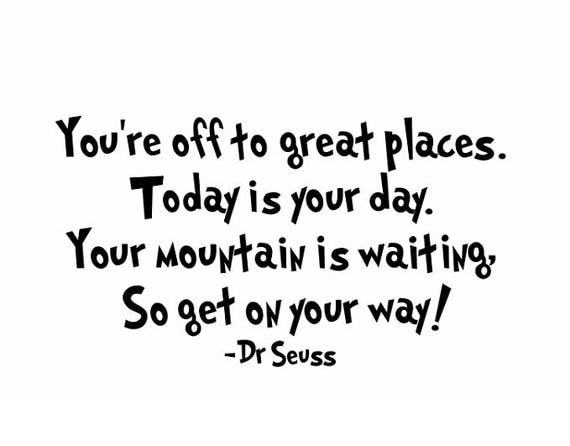 Dr Seuss Today Is Your Day Quote: Dr Seuss Quote Sign Vinyl Decal Sticker Wall You're Off To