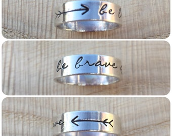 sterling silver ring,hand stamped, Be brave, arrows, personlalised, your message, custom made, made to measure, simple, plain