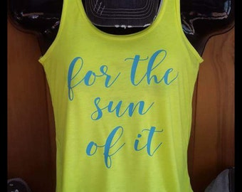 For the sun of it summer tank