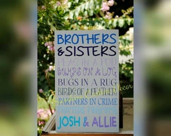 Brothers & sisters sign, two peas in a pod, siblings sign