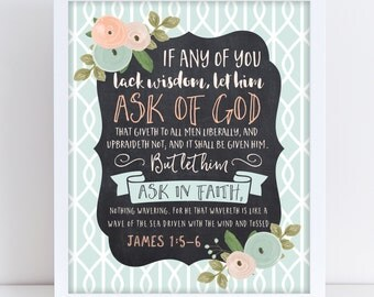 LDS Young Women Theme 2017, Mutual Theme 2017, James 1:5–6, If any of you lack wisdom let him ask of God, Printable Young Women Theme 2017 1