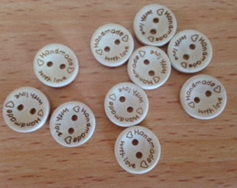 Ten wooden Handmade with Love wooden 15mm 2-hole buttons