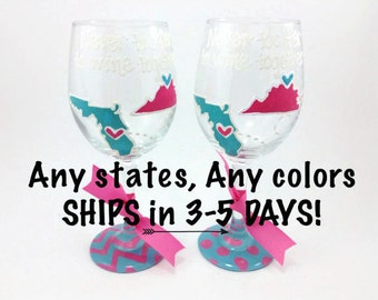 SET OF 2 - Never too far to wine together - State to State Country Wine Glass Cup Chevron Personalized Birthday Best Friend Long Distance