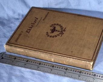 Ekkehard by von Scheffel,Heath's Modern Language Series, German literary work edited by Carla Wenckebach, 1909