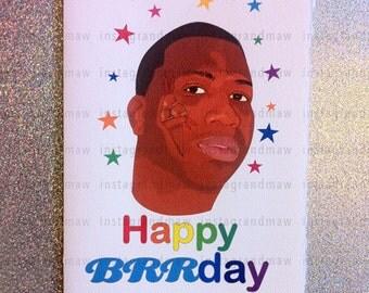 Gucci Mane Brrday Card