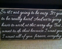 Romantic sign with quote from the Notebook movie -handmade- nicholas Sparks