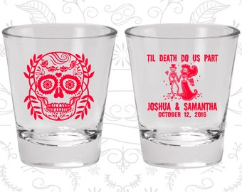 Till Death Do Us Part, Promotional Glass, Sugar Skull Shot Glasses, Day of the Dead Shot Glasses, Candy Skull Shot Glasses (597)