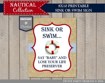 INSTANT DOWNLOAD Nautical 8x10 Say Baby and Lose Your Life Preserver / Printable / Nautical Collection / Item #632