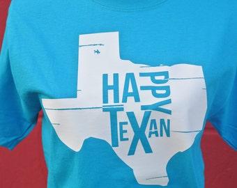 Happy Texan Tee, Texas Tee, T-shirt