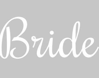 "READY TO SHIP - White 4.7x2"" Bride Vinyl Decal"