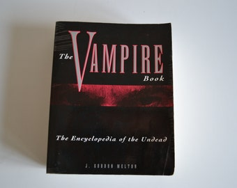 The Vampire Book: The Encyclopedia of the Undead By J. Gordon Melton, First Edition Paperback (Occult, 1994)