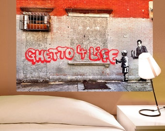 Ghetto 4 Life Wealthy Banksy Wall Decal - #71142
