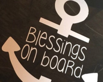 Blessings on Board Anchor ~ Baby on Board Anchor ~ Car window Decals