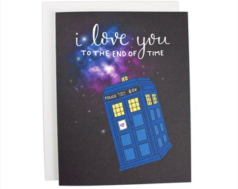 I Love You To The End Of Time greeting card, Doctor Who, I heart heart you, tardis