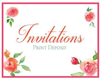 Custom Wedding Invitation Deposit - Custom Print Deposit - Birthday Invitation, Bridal Shower Invitation, Save the Date, Baby Shower