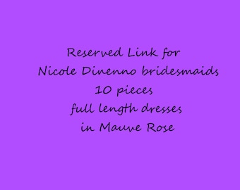 Reserved Link for Nicole Dinenno Bridesmaids Dresses in Mauve Rose
