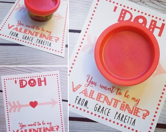 Play Doh Valentine 'Doh you want to be my Valentine?