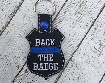 Back The Badge -  POLICE - Cop - Law Enforcement - In The Hoop - Snap/Rivet Key Fob - Digital Embroidery Design