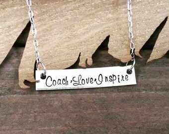 Hand Stamped Jewelry-Personalized necklace-Sterling Silver Bar Rectangle-Coach Love Inspire-Make A Difference-Coach Gift