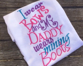 Daddy Wears Mining Boots Shirt - Coal Miner's Daughter -