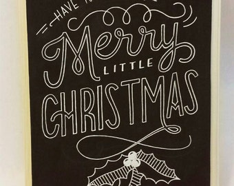 Have yourself a merry little Christmas - chalkboard wood plaque