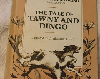The Tale of Tawny and Dingo by Chalres Mikolaycak