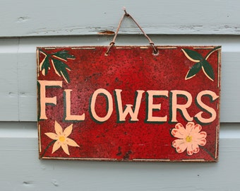 Up cycled Metal Flowers Sign