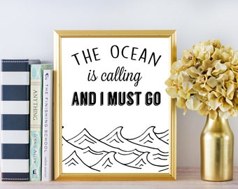 Inspirational Wall Art - The Ocean Is Calling - 8x10 Sign - Instant Download